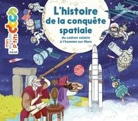 Stéphanie Ledu et Stéphane Frattini - L'histoire de la conquête spatiale - Du cadran solaire à l'homme sur Mars.