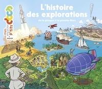 Stéphanie Ledu et Stéphane Frattini - L'histoire des explorations.
