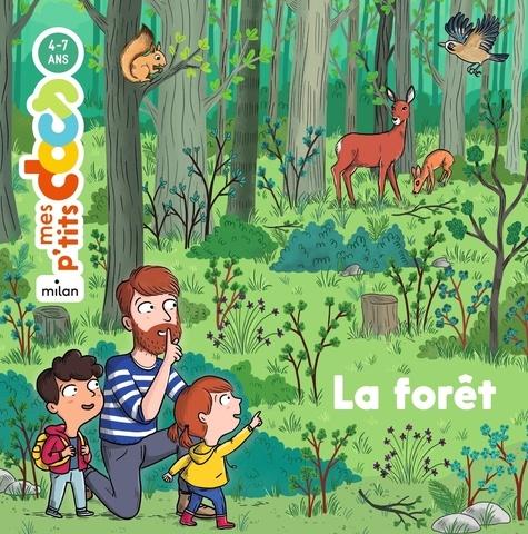Stéphanie Ledu et Camille Roy - La forêt.