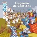 Stéphanie Ledu et Cléo Germain - La guerre de Cent Ans.