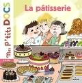 Stéphanie Ledu et Magali Clavelet - La pâtisserie.