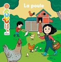 Stéphanie Ledu et Anne Rouquette - La poule.