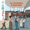 Stéphanie Ledu et Cléo Germain - La révolution industrielle.