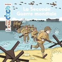 La Seconde Guerre mondiale - Stéphanie Ledu pdf epub
