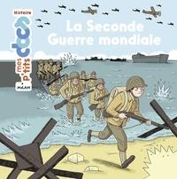 Stéphanie Ledu - La seconde guerre mondiale.