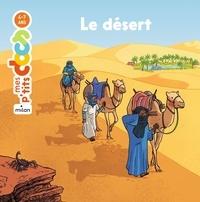 Stéphanie Ledu et Benjamin Strickler - Le désert.
