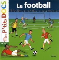 Stéphanie Ledu et Patrick Chenot - Le football.