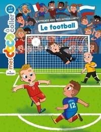 Téléchargements ebook gratuits pour ipad 1 Le football  - Autocollants iBook PDB 9782745997975 (Litterature Francaise) par Stéphanie Ledu, Benjamin Bécue