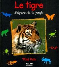Stéphanie Ledu - Le tigre - Seigneur de la jungle.