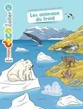 Stéphanie Ledu et Pascal Gauffre - Les animaux du froid.