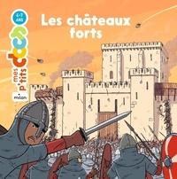 Stéphanie Ledu et Benjamin Strickler - Les châteaux forts.
