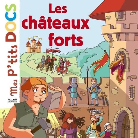 Stéphanie Ledu - Les châteaux forts.