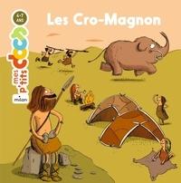 Stéphanie Ledu et Magali Le Huche - Les Cro-Magnon.