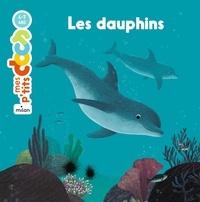 Stéphanie Ledu et Julie Faulques - Les dauphins.
