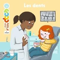 Stéphanie Ledu et Claire Frossard - Les dents.