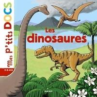 Stéphanie Ledu et Eric Gasté - Les dinosaures.