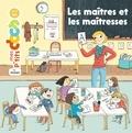 Stéphanie Ledu et Magali Clavelet - Les maîtres et les maîtresses.