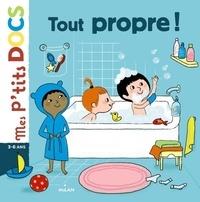 Stéphanie Ledu et Aurélie Guillerey - Tout propre !.