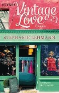 Stephanie Lehmann - Vintage Love.