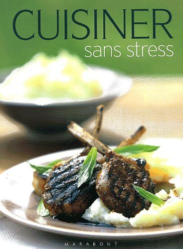 Stéphanie Lemière - Cuisiner sans stress.