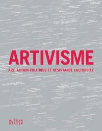 Stéphanie Lemoine et Samira Ouardi - Artivisme - Art, action politique et résistance culturelle.