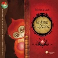 Stéphanie Léon - Le singe et la pêche.