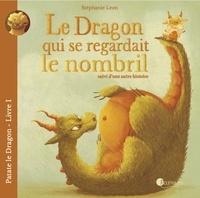 Stéphanie Léon - Patate le dragon Tome 1 : Le dragon qui se regardait le nombril suivi d'une autre histoire.