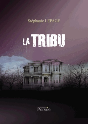 Stéphanie Lepage - La tribu.