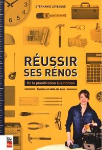 Réussir ses rénos : de la planification à la finition - Cuisine et salle de bain.pdf