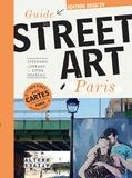 Stéphanie Lombard et Simon Hoareau - Guide du street art à Paris.