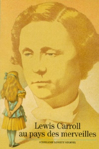 Stéphanie Lovett - Lewis Carroll au pays des merveilles.