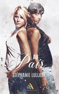Stéphanie Lullaby - Au pair - Romance lesbienne.