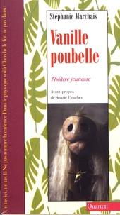 Stéphanie Marchais - Vanille poubelle.