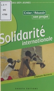 Stéphanie Mariaccia - Solidarité internationale.