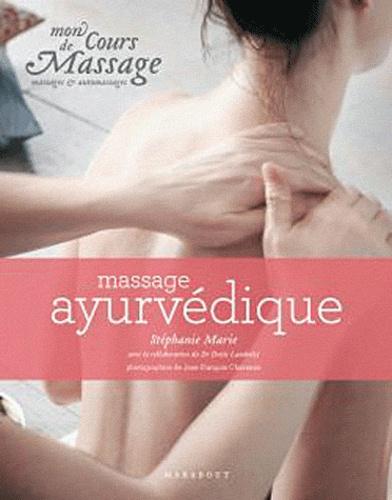 Stéphanie Marie et Denis Lamboley - Massage ayurvédique - Massages et automassages.