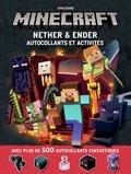 Stephanie Milton et Ryan Marsh - Minecraft - Nether & Ender autocollants et activités. Avec plus de 500 autocollants fantastiques.
