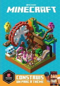 Stephanie Milton - Minecraft - Construis un parc à thème.