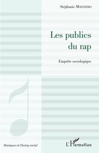 Stéphanie Molinero - Les publics du Rap - Enquête sociologique.