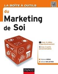 Stéphanie Moran - La Boîte à outils du Marketing de soi.