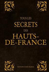 Stéphanie Morelli et Alexandre Lenoir - Tous les secrets des Hauts-de-France.