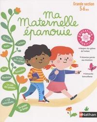 Stéphanie Morisson et Camille Loiselet - Ma maternelle épanouie - Grande section 5-6 ans.