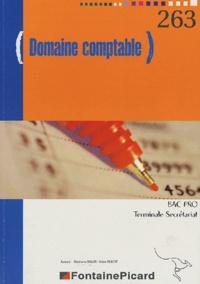 Stéphanie Nalon et Sylvie Robert - Domaine comptable - Terminale Secrétariat Comptabilité en Bac Pro.