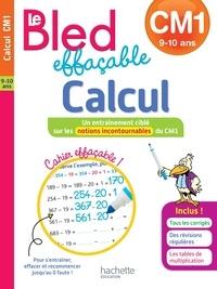 Stéphanie Neumayer et Philippe Razet - Bled effaçable calcul CM1 - 9-10 ans.