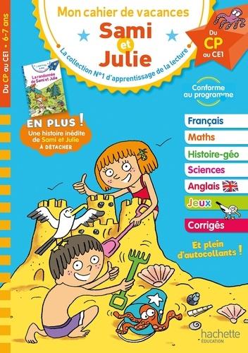 Mon cahier de vacances Sami et Julie. Du CP au CE1