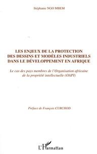 Les enjeux de la protection des dessins et modèles industriels dans le développement en Afrique - Le cas des membres de lOrganisation Africaine de la Propriété Intellectuelle (OAPI).pdf