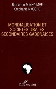Stéphanie Nkoghe et Bernardin Minko Mve - Mondialisation et sociétés orales secondaires gabonaises.