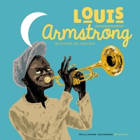 Stéphanie Ollivier - Louis Armstrong. 1 CD audio