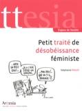 Stéphanie Pahud - Petit traité de désobéissance féministe.