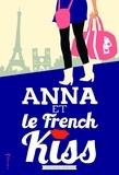 Stephanie Perkins - Anna et le French Kiss.