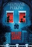Stephanie Perkins - Killer Game.